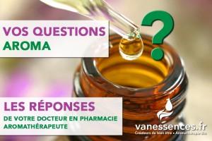 vos-questions-aroma-les-reponses-de-votre-docteur-en-pharmacie-aromatherapeute
